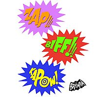 Zap!!! Biff!!! Kapow! Photographic Print