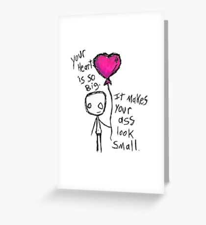 Small Ass Greeting Card