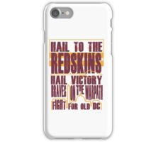 Redskins - Fight Song iPhone Case/Skin