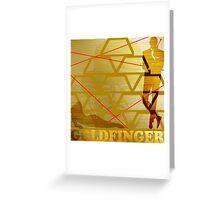 Goldfinger Greeting Card