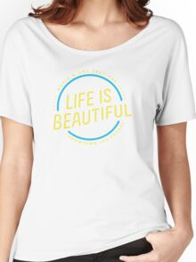 Life is Beautiful Festival 2016 Women's Relaxed Fit T-Shirt