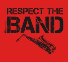 Respect The Band - Saxophone (Black Lettering) Kids Tee