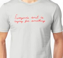 Everyone's Soul Unisex T-Shirt