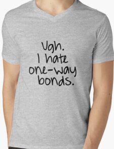 Ugh. I hate one-way bonds. Mens V-Neck T-Shirt