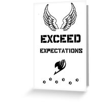 Exceed Expectations Greeting Card