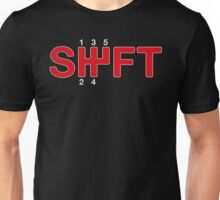 SHIFT Manual Transmission Three Pedals Unisex T-Shirt