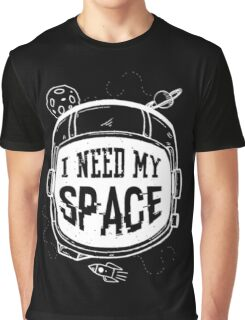 I need My Space Graphic T-Shirt