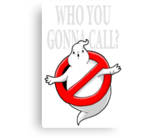 GHOST, WHO YOU GONNA CALL? LOGO Canvas Print