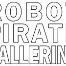 Robot Pirate Ballerina by suranyami