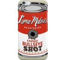 Fargo Soupcan Bullet Hole iPhone Case/Skin