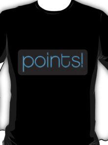 Points! T-Shirt