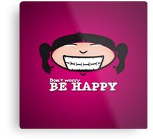 Be Happy! Metal Print