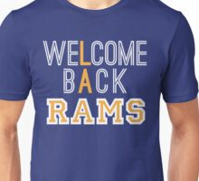 WELCOME BACK RAMS Unisex T-Shirt