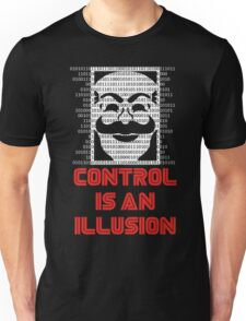 Control Is An Illusion Unisex T-Shirt