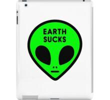 """Cute Funny Neon Green Space Alien Head """"Earth Sucks"""" iPad Case/Skin"""
