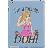 I'm a mouse. DUH! iPad Case/Skin