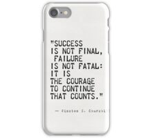 Churchill's quote iPhone Case/Skin