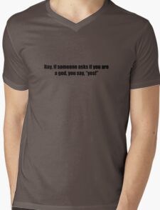 Ghostbusters - If Someone Asks You If You're a God - Black Font Mens V-Neck T-Shirt