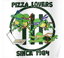 Pizza Lovers Since 1984 Poster