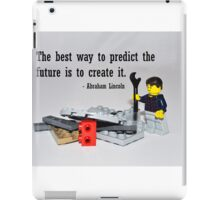"""The best way to predict the future is to create it"" iPad Case/Skin"