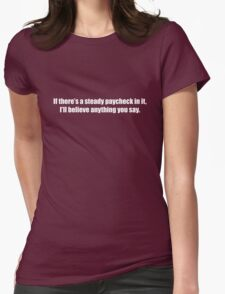 Ghostbusters - If There's a Steady Paycheck  - White Font Womens Fitted T-Shirt