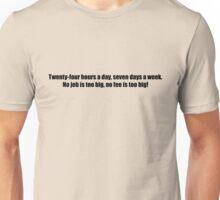 Ghostbusters - No Job Too Big, No Fee Too Big - Black Font Unisex T-Shirt