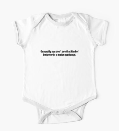 Ghostbusters - That Kind of Behavior in a Major Appliance - Black Font One Piece - Short Sleeve