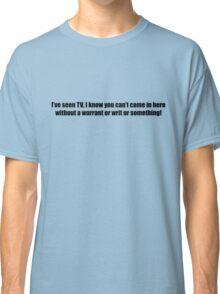 Ghostbusters - I've Seen TV - Black Font Classic T-Shirt
