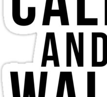Keep calm and walk the dog Sticker