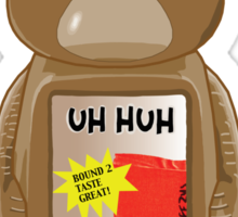 "Bound 2 - ""Uh Huh Honey"" Sticker"