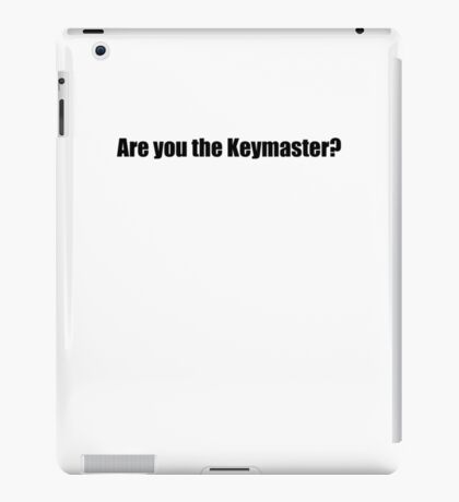 Ghostbusters - Are you the Keymaster - Black Font iPad Case/Skin