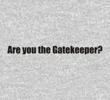 Ghostbusters - Are you the Gatekeeper - Black Font by GoldStone