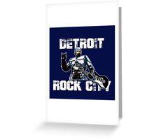 ROBOCOP - DETROIT ROCK CITY Greeting Card