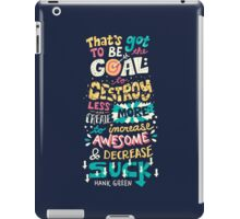 Increase Awesome, Decrease Suck iPad Case/Skin
