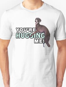 Youre Hugging Me! - Kermit, Jenna Marbles Unisex T-Shirt