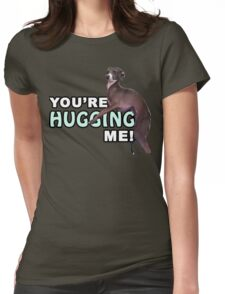 Youre Hugging Me! - Kermit, Jenna Marbles Womens Fitted T-Shirt