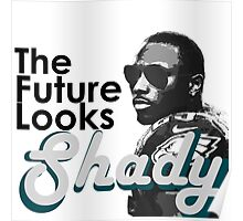 The Future Looks Shady Poster