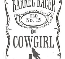 Barrel Racer 100 percent Cowgirl by shambly