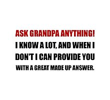 Ask Grandpa Anything Photographic Print