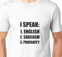 English Sarcasm Profanity Unisex T-Shirt
