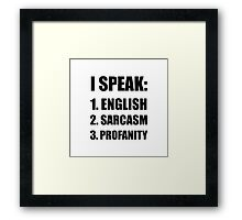 English Sarcasm Profanity Framed Print