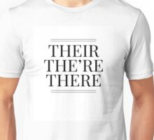 Their The're There Funny Grammar Quote Unisex T-Shirt