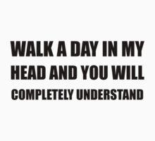 Walk A Day In My Head Kids Tee