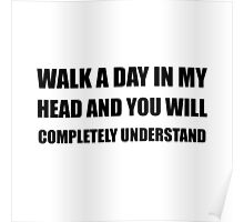 Walk A Day In My Head Poster