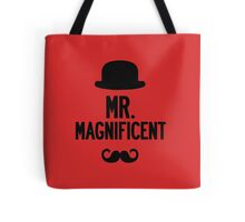 RESPECT THE STACHE - MR. MAGNIFICENT Tote Bag