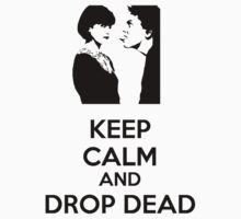 Keep Calm and Drop Dead Kids Clothes