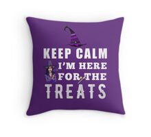 Keep Calm I'm Here For The Treats Throw Pillow