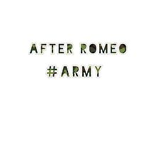 After Romeo Army by thelonelyhearts