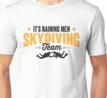 It's raining men skydiving team Unisex T-Shirt