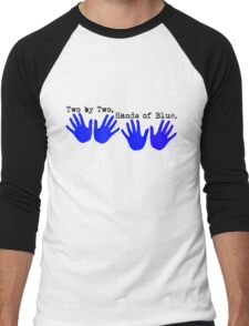 Two by Two, Hands of Blue. Men's Baseball ¾ T-Shirt